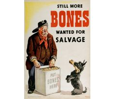Still More Bones Wanted for salvage - Vintage poster
