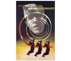 Your talk may kill your comrades